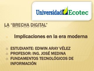 "La ""brecha digital"""