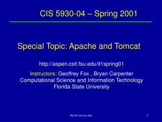 CIS 5930-04 � Spring 2001
