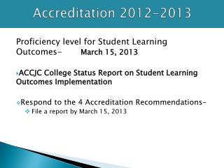 Accreditation 2012-2013