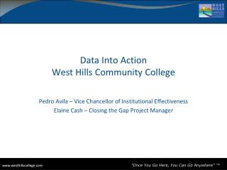 Data Into Action West Hills Community College