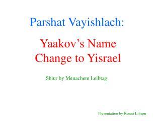 Parshat Vayishlach: