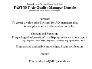 Report II to the Steering Group, April 2004 FASTNET Air Quality Manager Console