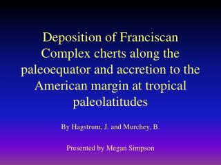 By Hagstrum, J. and Murchey, B. Presented by Megan Simpson