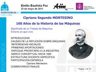 Cipriano Segundo MONTESINO 160 Años de la Historia de las Máquinas
