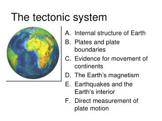 The tectonic system