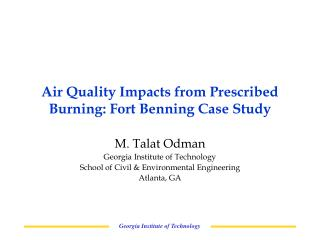 Air Quality Impacts from Prescribed Burning: Fort Benning Case Study