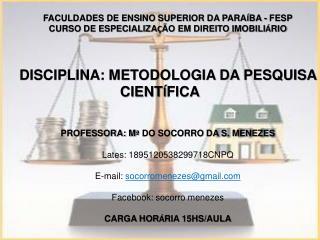 FACULDADES DE ENSINO SUPERIOR DA PARA Í BA - FESP
