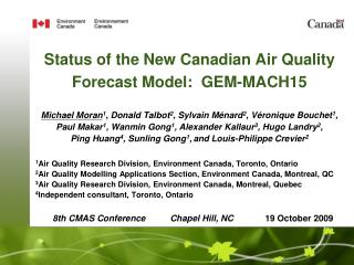 Status of the New Canadian Air Quality  Forecast Model:  GEM-MACH15