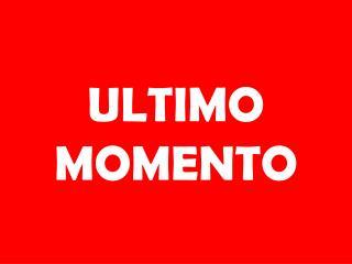 ULTIMO MOMENTO