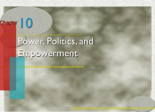 Power, Politics, and Empowerment