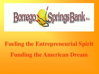 Fueling the Entrepreneurial Spirit  Funding the American Dream