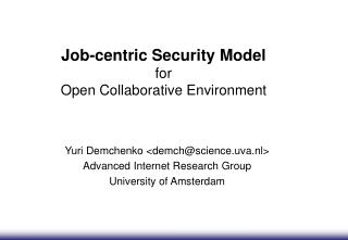 Job-centric Security Model for Open Collaborative Environment
