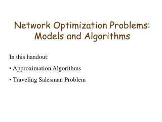 Network Optimization Problems: Models and Algorithms