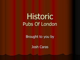 Historic Pubs Of London
