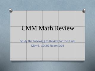 CMM Math Review