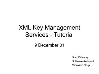 XML Key Management Services - Tutorial