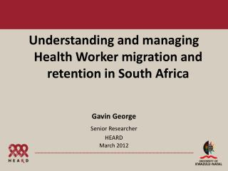 Understanding and managing Health Worker migration and retention in South Africa