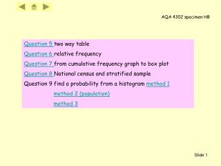 Question 5  two way table Question 6  relative frequency
