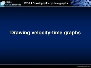 Drawing velocity-time graphs