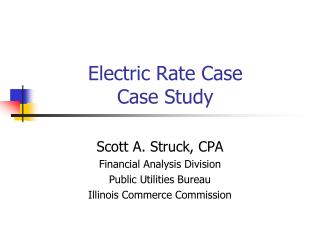 Electric Rate Case Case Study