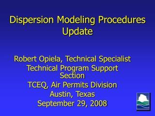 Dispersion Modeling Procedures Update