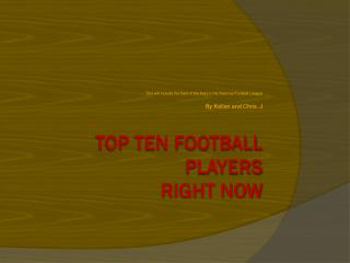 Top Ten Football Players Right Now