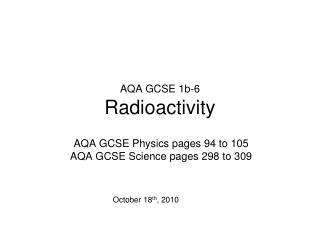 AQA GCSE 1b-6 Radioactivity