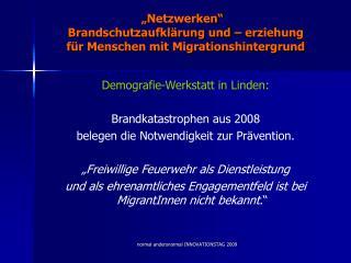 """""""Netzwerken""""   Brandschutzaufklärung und – erziehung für Menschen mit Migrationshintergrund"""