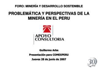 FORO: MINER�A Y DESARROLLO SOSTENIBLE
