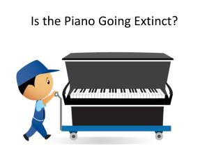 Is the Piano Going Extinct?