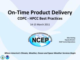 On-Time Product Delivery COPC - HPCC Best Practices 14-15 March 2011