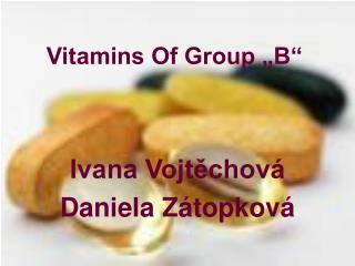 "Vitamins Of Group ""B"""
