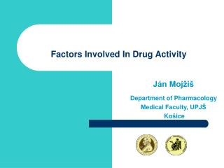 Factors Involved In Drug Activity