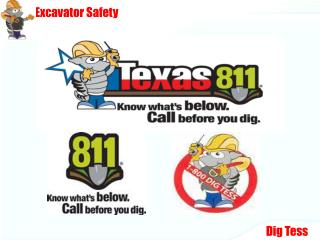 Texas Excavation Safety System presents...