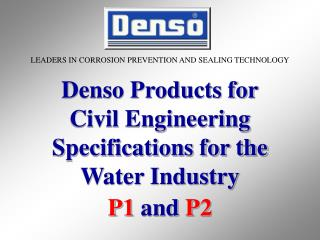 LEADERS IN CORROSION PREVENTION AND SEALING TECHNOLOGY