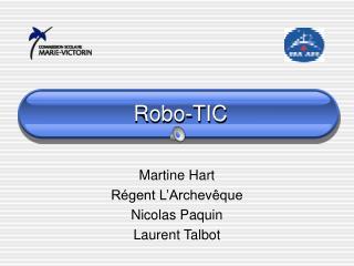 Robo-TIC