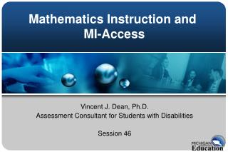 Mathematics Instruction and  MI-Access