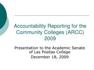 Accountability Reporting for the Community Colleges (ARCC) 2009