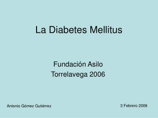 La Diabetes Mellitus