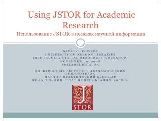 Using JSTOR for Academic Research    JSTOR
