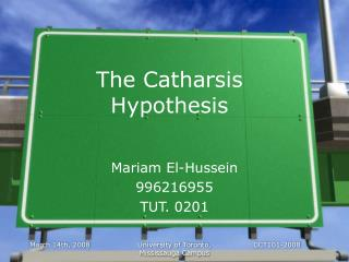 The Catharsis Hypothesis
