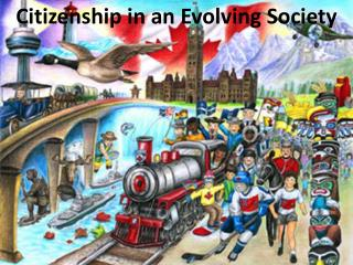 Citizenship in an Evolving Society
