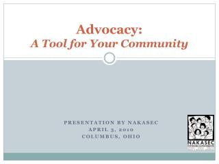 Advocacy:  A Tool for Your Community