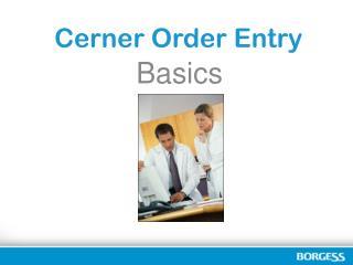 Cerner Order Entry