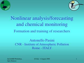 Nonlinear analysis/forecasting and chemical monitoring