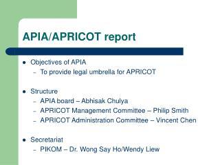 APIA/APRICOT report