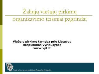 Žaliųjų viešųjų pirkimų organizavimo teisiniai pagrindai