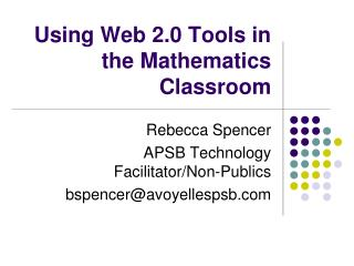 Using Web 2.0 Tools in the Mathematics Classroom