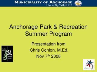 Anchorage Park & Recreation Summer Program