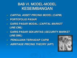 BAB VI.  MODEL-MODEL  KESEIMBANGAN